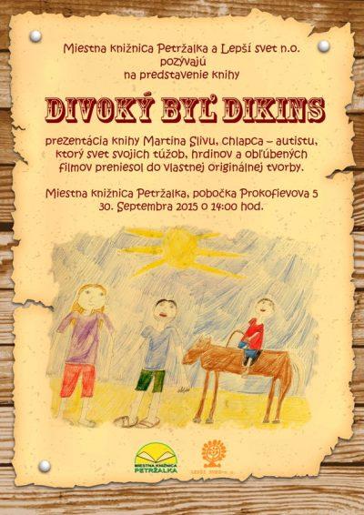 Divoký Byľ Dikins