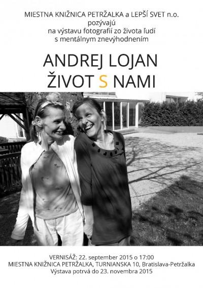 Život s nami – Výstava fotografií Andreja Lojana