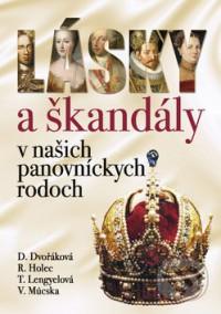 Lásky a škandály v našich panovníckych rodoch
