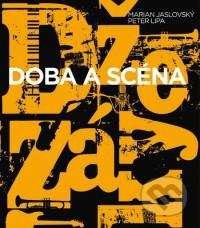 Džezáky: Doba a scéna