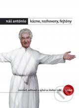 Náš António – Kázne, rozhovory, fejtóny