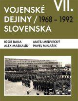 Vojenské dejiny Slovenska VII