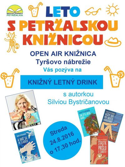 Letný knižný drink s autorkou Silviou Bystričanovou