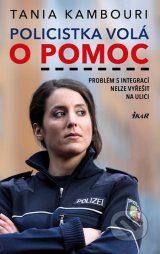 Policistka volá o pomoc