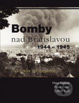 Bomby nad Bratislavou 1944 – 1945