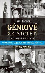 Géniové XX. století: Kniha druhá