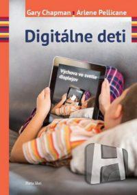 Chapman, G.: Digitálne deti. Výchova vo svetle displejov