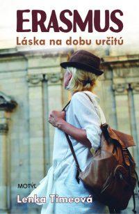 Lenka Timeová: Erasmus: láska na dobu určitú