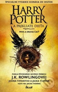 Rowling, J. K.: Harry Potter aprekliate dieťa