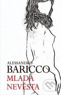 Alessandro Baricco: Mladá nevesta