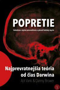 Varki, A.: Popretie. Sebaklam, mylné presvedčenia a pôvod ľudskej mysle