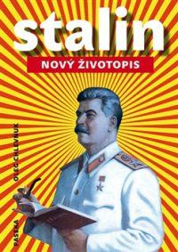 Chlevnjuk, O. V.: Stalin. Nový životopis