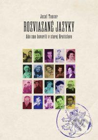 Tancer, J.: Rozviazané jazyky. Ako sme hovorili v starej Bratislave
