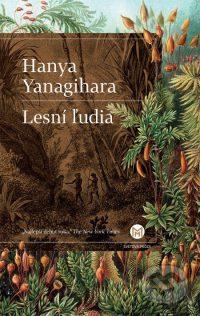 Yanagihara, H.: Lesní ľudia