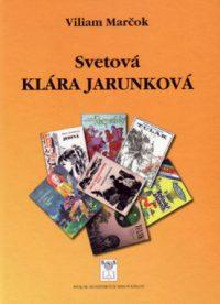 Marčok, V.: Svetová Klára Jarunková