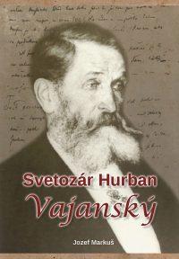 Markuš, J.: Svetozár Hurban Vajanský