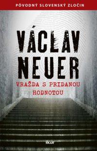 Neuer, V.: Vražda s pridanou hodnotou