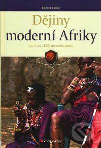 Reid, R. J.: Dějiny moderní Afriky. Od roku 1800 po současnost