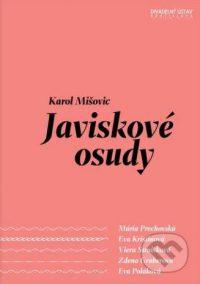 Mišovič, K.: Javiskové osudy