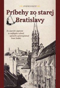Faust, O.: Príbehy zo starej Bratislavy