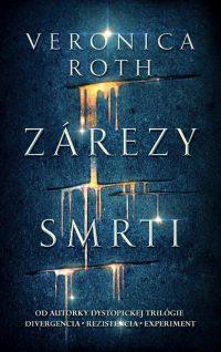 Roth, V.: Zárezy smrti