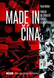 Midler, P.: Made in Čína : pohled do zákulisí čínské velkovýroby