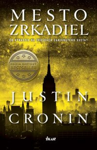 Cronin, J.: Mesto zrkadiel 3. diel