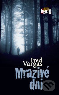 Vargas, F.: Mrazivé dni