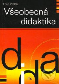 Petlák, E.: Všeobecná didaktika