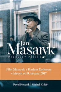 Kosatík, P.: Jan Masaryk – pravdivý příběh