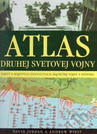 Jordan, D.: Atlas druhej svetovej vojny