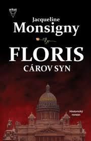 Monsigny, J.: Floris 1.- Cárov syn