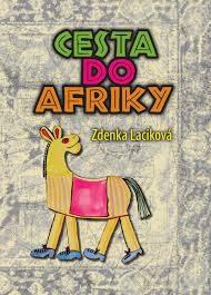 Laciková, Z.: Cesta do Afriky
