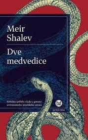 Shalev, M.: Dve medvedice