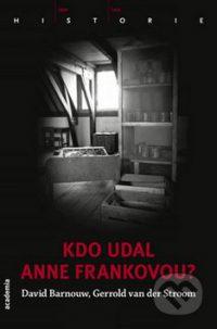 Barnouw, D.: Kdo udal Anne Frankovou?
