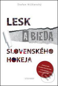 Nižňanský, Š.: Lesk a bieda slovenského hokeja