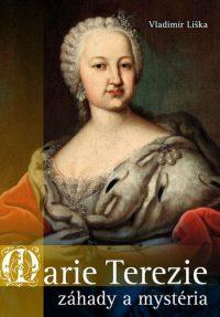 Liška, V.: Marie Terezie