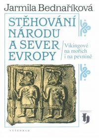 Bednaříková, J.: Stěhování národů a sever Evropy