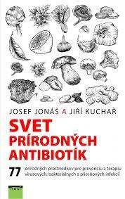 Jonáš, J.: Svet prírodných antibiotík. Tajné zbrane rastlín