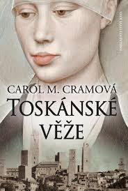 Cram, C. M.: Toskánské věže