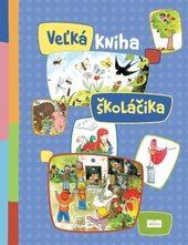 kol.: Veľká kniha školáčika