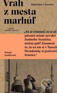Szabłowski, W.: Vrah z mesta marhúľ