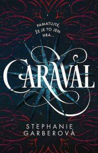 Garber, S.: Caraval