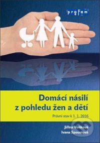 Voňková, J. – Spoustová, I.: Domácí násilí z pohledu žen a dětí