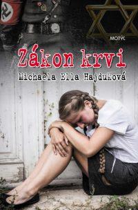 Hajduková, M. E.: Zákon krvi