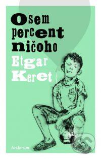 Keret, E.: Osem percent ničoho