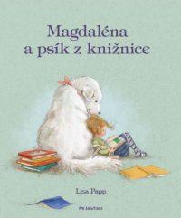 Papp, L.: Magdalénka a psík z knižnice