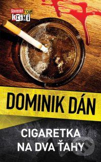Dán, D.: Cigaretka na dva ťahy