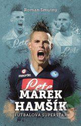 Smutný, R.: Marek Hamšík – fotbalová superstar