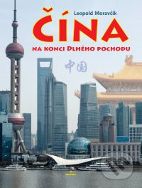 Moravčík, L.: Čína na konci Dlhého pochodu